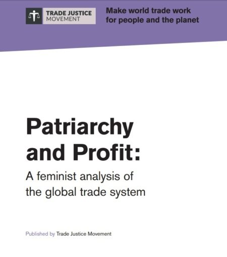 Patriarchy and Profit: A feminist analysis of the global trade system