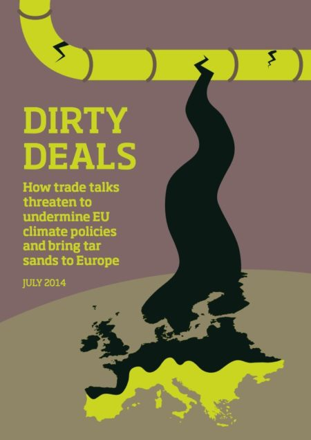 Dirty Deals: How trade talks threaten to undermine EU climate policies