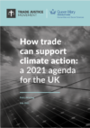 How trade can support climate action: a 2021 agenda for the UK