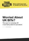 Worried about UK BITs? Analysis of UK Bilateral Investment Treaties