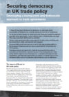 Securing democracy in UK trade policy - Developing a transparent and democratic approach to trade agreements